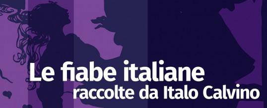 """VIII Edizione LibrAperto """"Le fiabe italiane raccolte da Italo Calvino """"tu sarai il mio sposo e Re per sempre"""""""